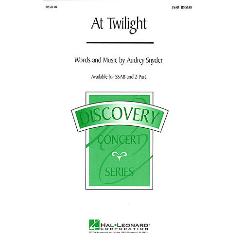 Hal Leonard At Twilight SSAB composed by Audrey Snyder