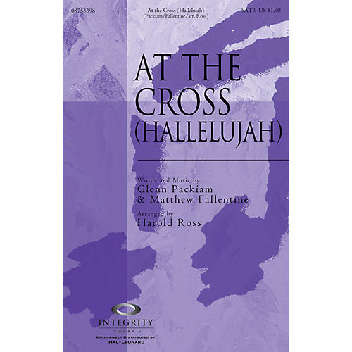 Integrity Choral At the Cross (Hallelujah) CD ACCOMP Arranged by Harold Ross