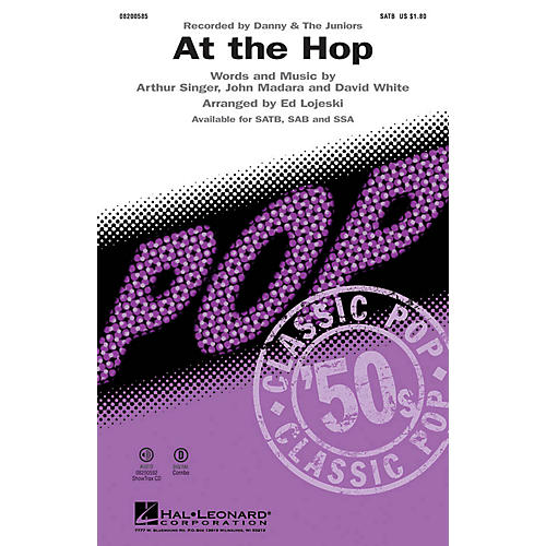 Hal Leonard At the Hop SAB by Danny and the Juniors Arranged by Ed Lojeski