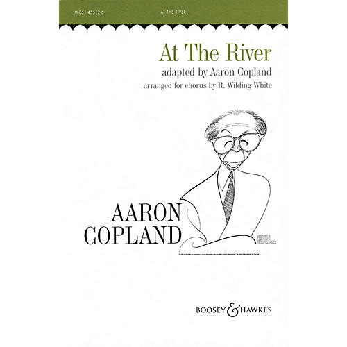 Boosey and Hawkes At the River (Hymn Tune) SATB composed by Aaron Copland arranged by R. Wilding-White