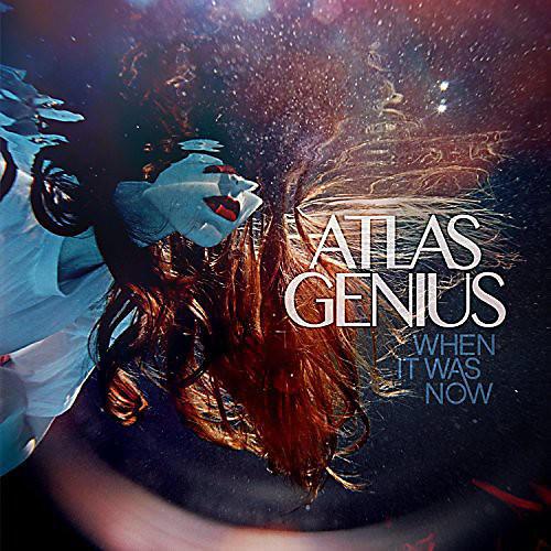 Alliance Atlas Genius - So Electric: When It Was Now