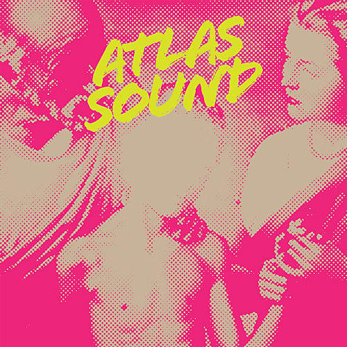 Alliance Atlas Sound - Let The Blind Lead Those Who Can See But Cannot Feel