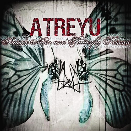 Alliance Atreyu - Suicide Notes and Butterfly Kisses