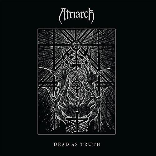 Alliance Atriarch - Dead As Truth