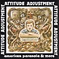 Alliance Attitude Adjustment - American Paranoia & More thumbnail