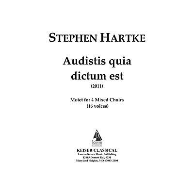 Lauren Keiser Music Publishing Audistis Quia Dictum Est: Motet for 4 Mixed Choirs (16 Voices) LKM Music Series by Stephen Hartke