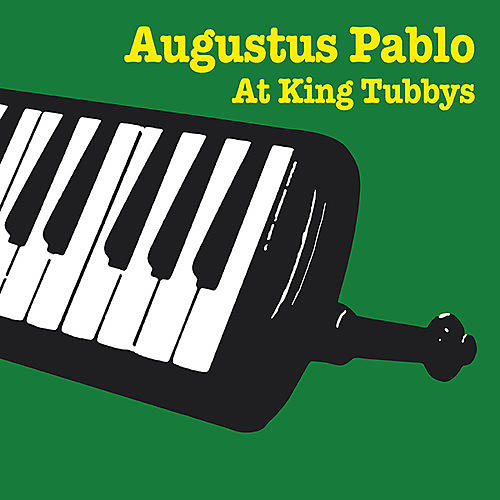 Alliance Augustus Pablo - Augustus Pablo At King Tubbys