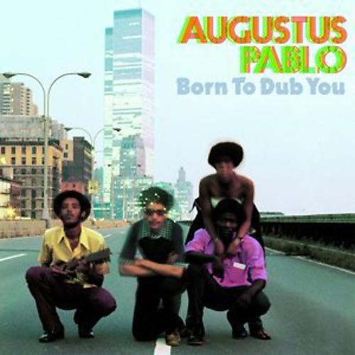 Alliance Augustus Pablo - Born to Dub You
