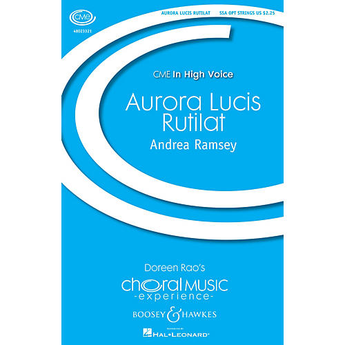 Boosey and Hawkes Aurora Lucis Rutilat (CME In High Voice) SSA with Strings composed by Andrea Ramsey
