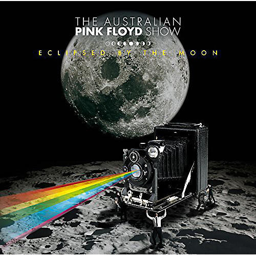 Alliance Australian Pink Floyd - Eclipsed By The Moon: Live In Germany