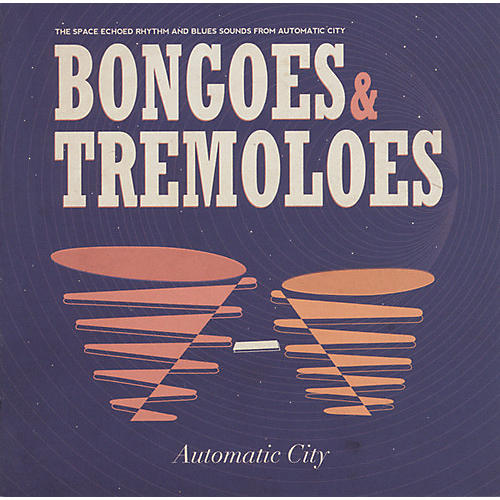 Alliance Automatic City - Bongoes & Tremeloes