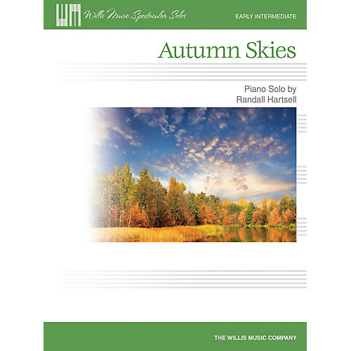 Willis Music Autumn Skies (Early Inter Level) Willis Series by Randall Hartsell