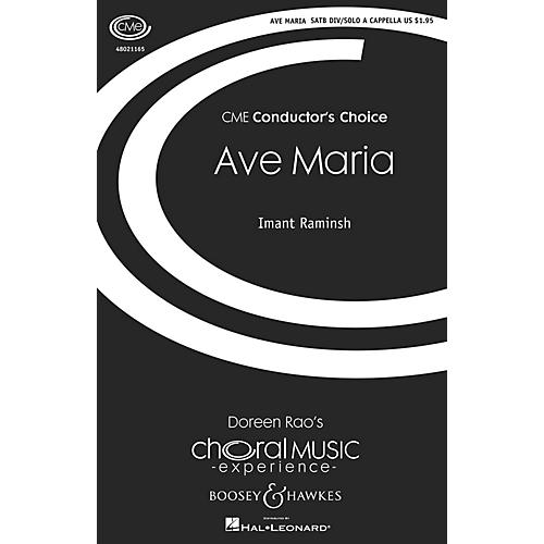 Boosey and Hawkes Ave Maria (CME Conductor's Choice) SATB and Solo A Cappella composed by Imant Raminsh