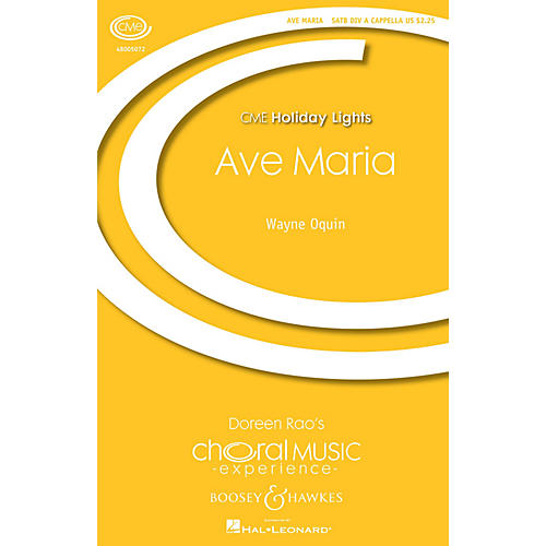 Boosey and Hawkes Ave Maria (CME Holiday Lights) SATB DV A Cappella composed by Wayne Oquin