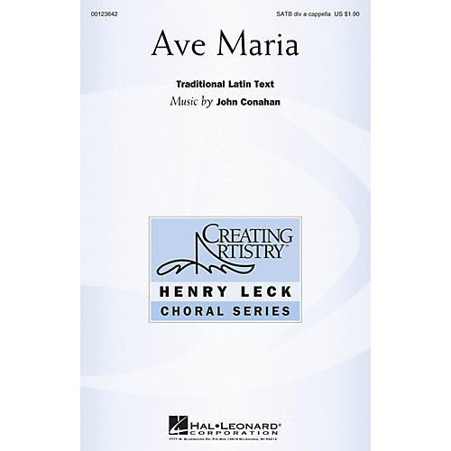 Hal Leonard Ave Maria (Henry Leck Choral Series) SATB DV A Cappella composed by John Conahan