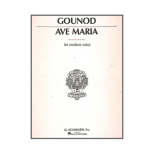 G. Schirmer Ave Maria In E Flat for Medium Voice By Bach / Gounod