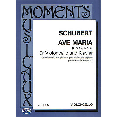 Editio Musica Budapest Ave Maria, Op. 52, No. 4 (Cello and Piano) EMB Series Composed by Franz Schubert