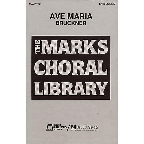 Edward B. Marks Music Company Ave Maria SATB DV A Cappella composed by Anton Bruckner