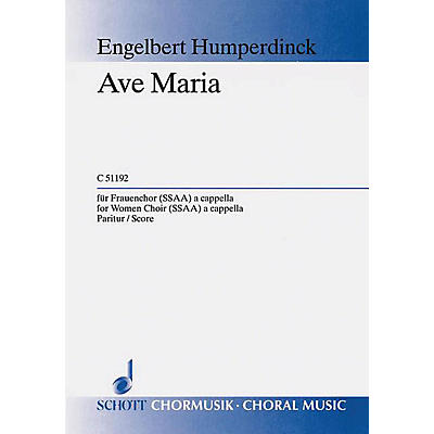 Schott Ave Maria SSAA Composed by Humperdinck