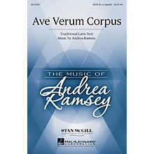 Hal Leonard Ave Verum Corpus (Stan McGill Choral Series) SATB DV A Cappella composed by Andrea Ramsey