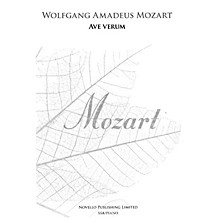 Novello Ave Verum SSA Composed by Wolfgang Amadeus Mozart Edited by Brian Trant