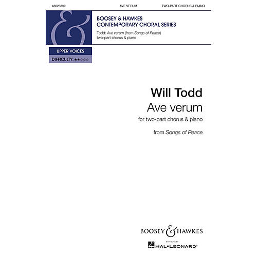 Boosey and Hawkes Ave Verum from Songs of Peace (Two-Part Chorus and Piano) 2-Part composed by Will Todd
