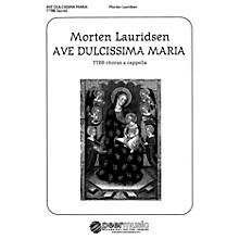 Peer Music Ave dulcissima Maria (TTBB a cappella) Composed by Morten Lauridsen