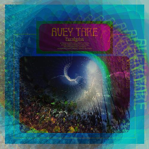 Alliance Avey Tare - Eucalyptus