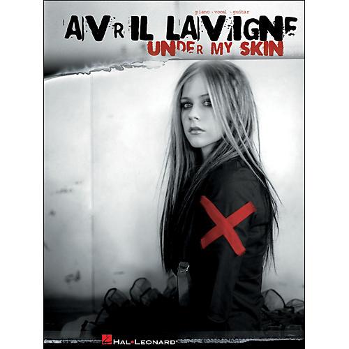 Hal Leonard Avril Lavigne Under My Skin arranged for piano, vocal, and guitar (P/V/G)
