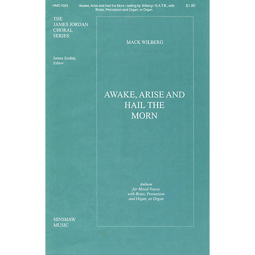 Hinshaw Music Awake, Arise and Hail the Morn SATB arranged by Mack Wilberg