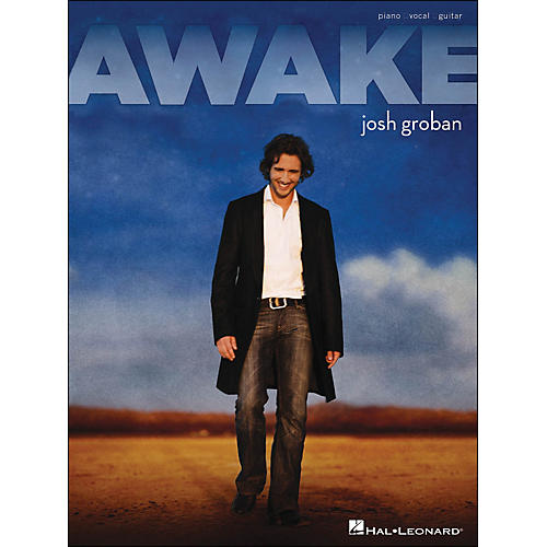 Hal Leonard Awake Josh Groban arranged for piano, vocal, and guitar (P/V/G)