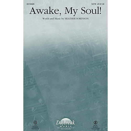 Daybreak Music Awake, My Soul! CHOIRTRAX CD Composed by Heather Sorenson