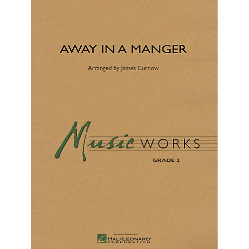 Hal Leonard Away in a Manger Concert Band Level 2 Arranged by James Curnow