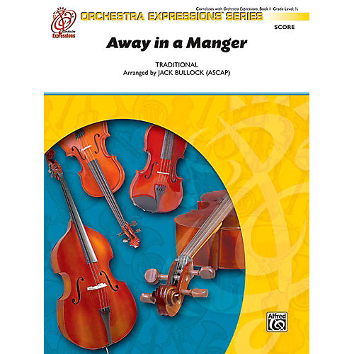Alfred Away in a Manger String Orchestra Grade 0.5