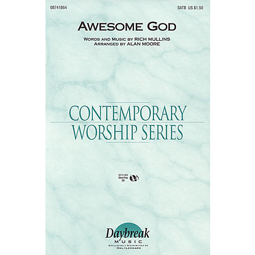 Daybreak Music Awesome God SATB arranged by Alan Moore