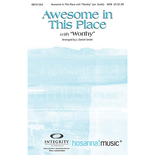 Integrity Choral Awesome in This Place (with Worthy) CD ACCOMP Arranged by J. Daniel Smith