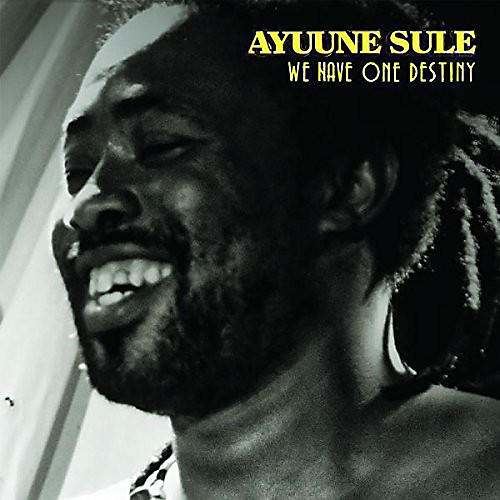 Alliance Ayuune Sule - We Have One Destiny
