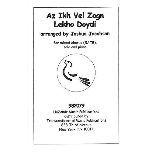 Transcontinental Music Az Ikh Vel Zogn Lekho Doydi SATB arranged by Joshua Jacobson