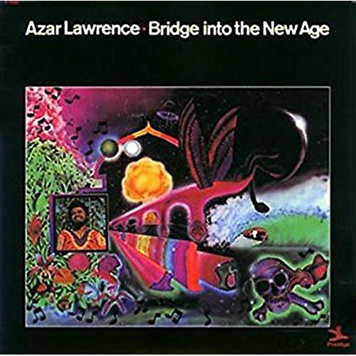 Alliance Azar Lawrence - Bridge Into The New Age