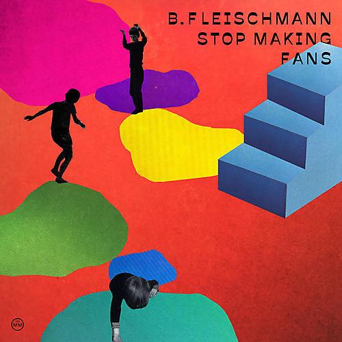 Alliance B. Fleischmann - Stop Making Fans