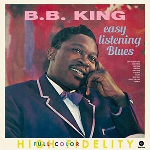 Alliance B.B. King - Easy Listening Blues + 4 Bonus Tracks