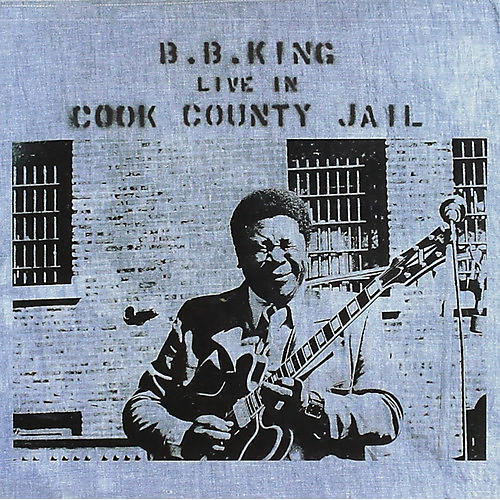 Alliance B.B. King - Live in Cook County Jail