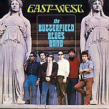 BUTTERFIELD BLUES BAND - East West