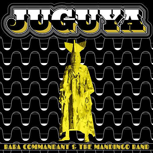 Alliance Baba Commandant & the Mandingo Band - Juguya