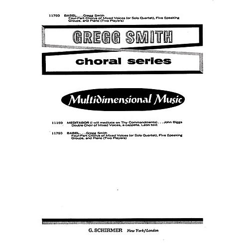 G. Schirmer Babel (SATB with 2 pianos, 4 hands with solo quartet/5 speaking groups) SATB composed by Gregg Smith