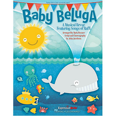 Hal Leonard Baby Beluga Teacher Edition