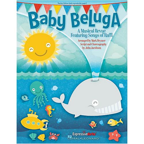 Hal Leonard Baby Beluga Teacher Edition
