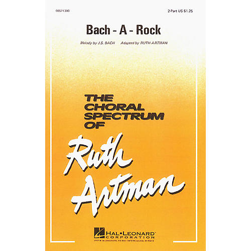 Hal Leonard Bach-A-Rock 2-Part arranged by Ruth Artman