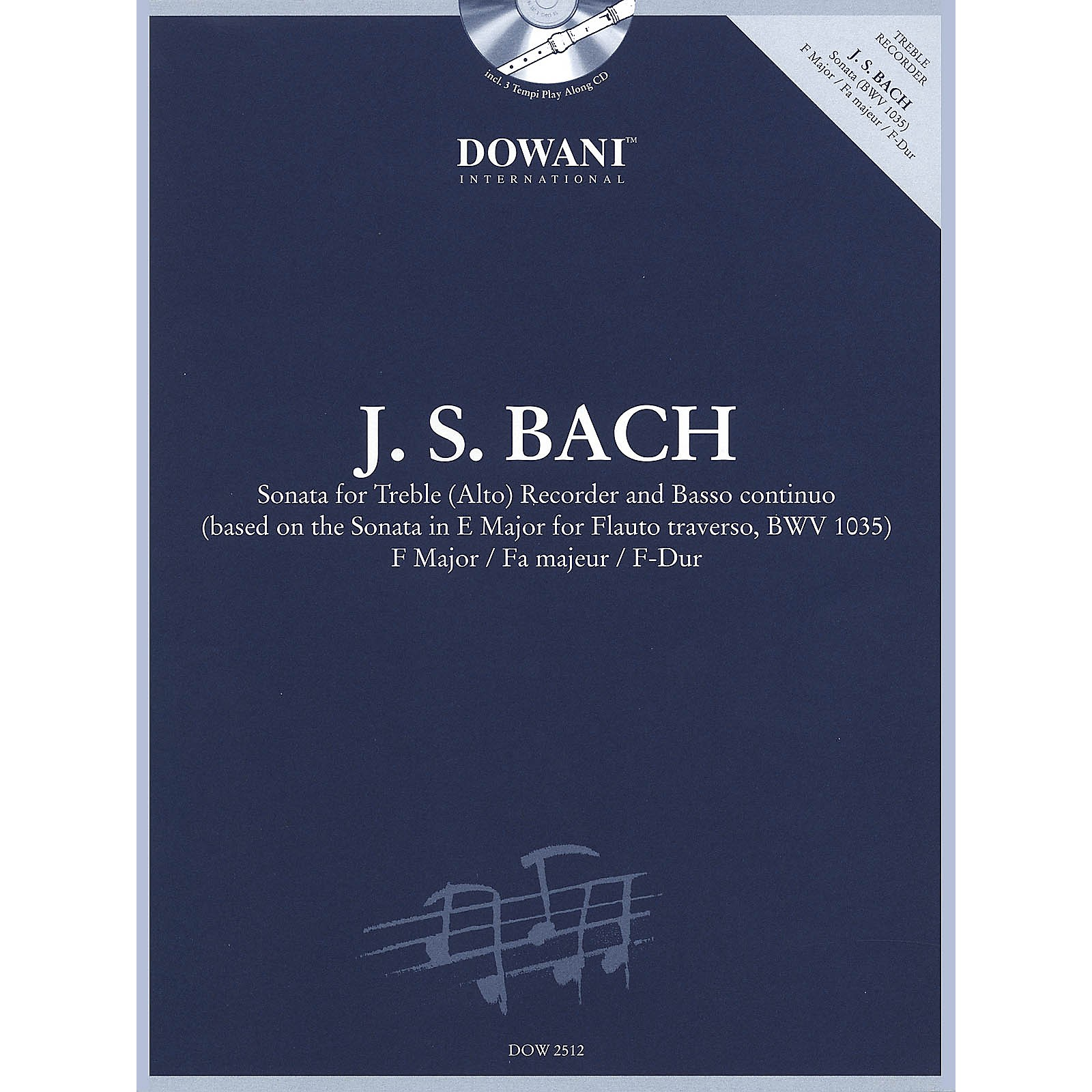 Dowani Editions Bach: Sonata for Treble (Alto) Recorder and Basso Continuo in F Major Dowani Book/CD Softcover with CD