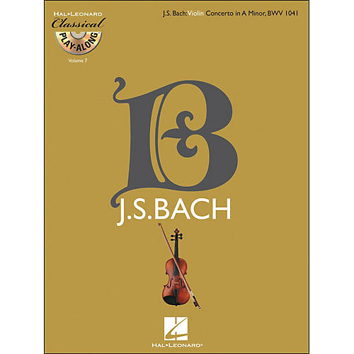 Hal Leonard Bach: Violin Concerto In A Minor, Bwv 1041 Classical Play-Along Book/CD Vol. 7